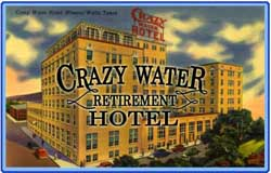 The Crazy Water Retirement Hotel
